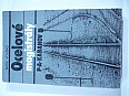Prodám knihu : OCELOVÉ MAGISTRÁLY - P. A. KABANOV