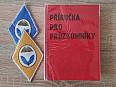 Příručka pro průzkumníky ČSLA 1984 + 2x nášivka