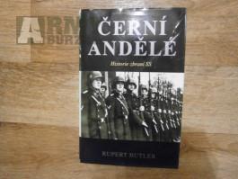 Černí andělé - Historie zbraní SS