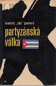 Che Guevara Partyzánská válka