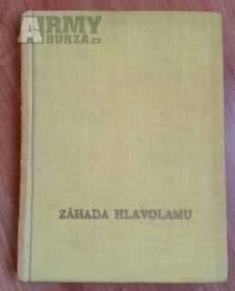 Záhada hlavolamu - prvovýtisk knihy 40tý rok