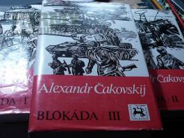 BLOKÁDA - 3 KNIHY / 3 DÍLY / - Alexandr Čakovskij