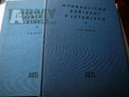 HYDRAULICKÁ ZAŘÍZENÍ V LETADLECH I + II - T. M. BAŠTA - 1957