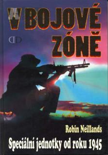 V bojové zóně (historie spec. jednotek od r. 1945)