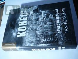 KONEC / NĚMECKO 1944 - 45  -  IAN KERSHAW