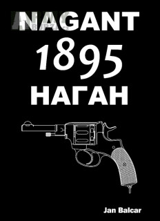 Kniha - Revolver Nagant 1895, Jan Balcar