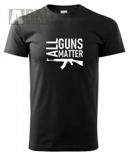 Triko All guns matter