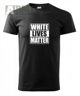 Tričko White Lives Matter