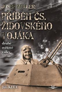 Vychází kniha 100 letého válečného veterána Josefa Müllera